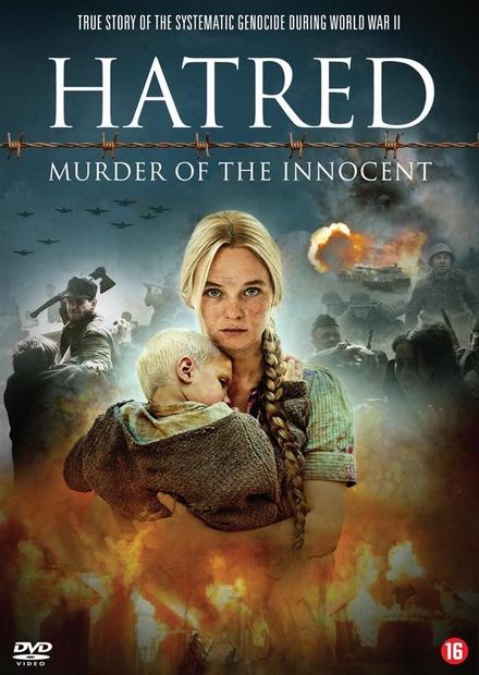 Hatred : murder of the innocent