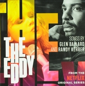 The Eddy : from the Netflix original series