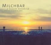 Milchbar : Seaside season 12