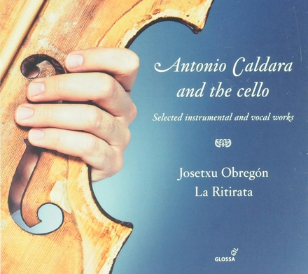 Antonio Caldara and the cello : selected instrumental and vocal works
