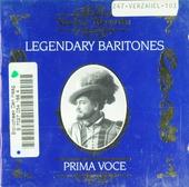 Prima voce : Legendary baritones