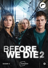 Before we die. Seizoen 2