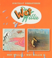 Wet Willie ; Wet Willie II