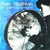 Pure bodhrán : The definive collection