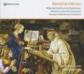Bernard de Clairvaux : Gesänge der Zisterzienser
