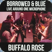Borrowed and blue : live around one microphone