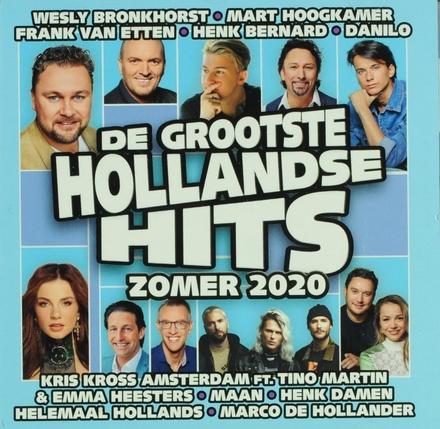Grootste Hollandse hits zomer 2020
