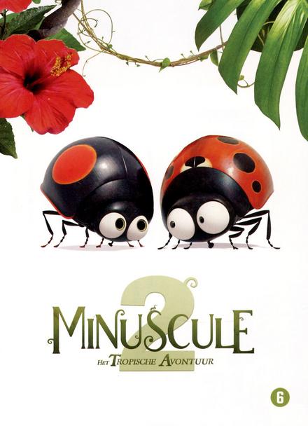 Minuscule 2 : het tropische avontuur