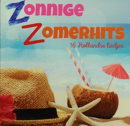 Zonnige zomerhits : 16 Hollandse liejes