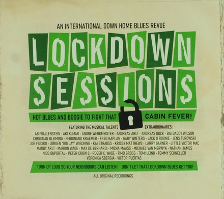Lockdown sessions : An international down home blues revue