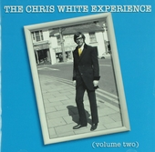 The Chris White experience. vol.2