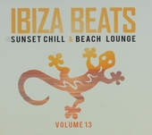 Ibiza beats ; Sunset chill & beach lounge. Vol. 13