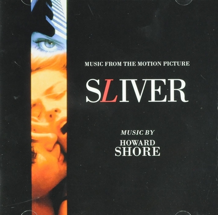 Sliver : Music from the motion picture
