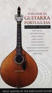 O melhor da guitarra Portuguesa : grandes mestres