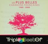 Les plus belles chansons Françaises 1980-2000