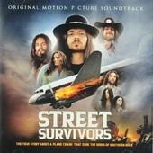 Street survivors : Original motion picture soundtrack