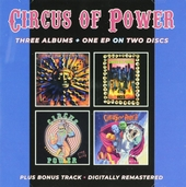 Circus of Power ; Vices ; Live at the Ritz ; Magic and madness
