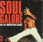 Soul galore : 60s 70s northern soul classics