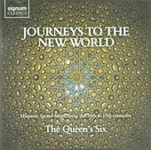 Journeys to the New World : Hispanic sacred music from the 16th & 17th centuries