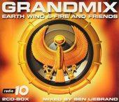 Grandmix Earth Wind & Fire and friends : Mixed by Ben Liebrand