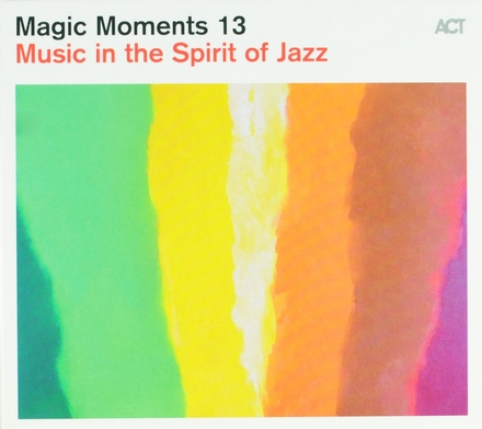 Music in the spirit of jazz : Magic moments. vol.13