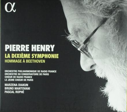 La dixième symphonie : hommage à Beethoven : version en 8 mouvements