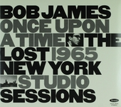 Once upon a time : the lost 1965 New York studio sessions