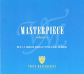 Masterpiece : The ultimate disco funk collection. vol.3