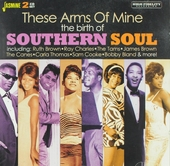 These arms of mine : The birth of southern soul