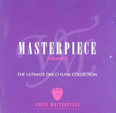 Masterpiece : The ultimate disco funk collection. vol.6