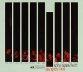 Soho scene '66 '67 : Jazz goes mod