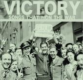 Victory : Songs that won the war