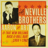 Aaron and Art & that New Orleans rock & roll beat 1955 to 1962