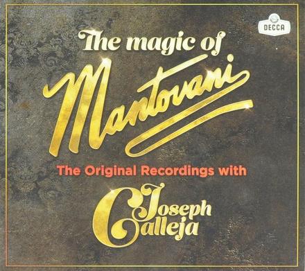 The magic of : The original recordings with Joseph Calleja