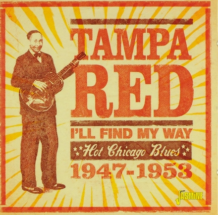 I'll find my way : hot Chicago blues 1947-1953