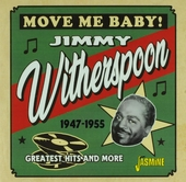 Move me baby! : Greatest hits and more 1947-1955
