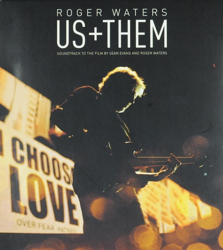 Us + them : soundtrack to the film by Sean Evans and Roger Waters