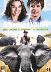Against the wild III : the great elephant adventure