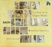 Complete organ works 4 : Gottfried Silbermann. vol.4