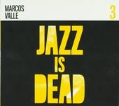 Jazz is dead. Vol. 3