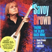 Taking the blues back home : Savoy Brown live in America