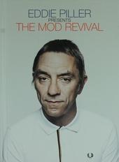 Eddie Piller presents the mod revival