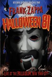 Halloween 81 [6 disc edition] : live at The Palladium, New York City