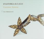 Cantatas . Sonatas : D'Astorga & Lalli
