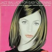 Jazz ballads for easy listening