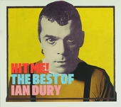Hit me! : the best of Ian Dury