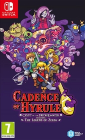 Cadence of Hyrule : crypt of the necrodancer : featuring the legend of Zelda