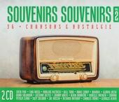 Souvenirs souvenirs : 36 chansons & nostalgie. Vol. 2