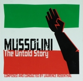 Mussolini : The untold story