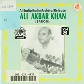 Ali Akbar Khan : An all India radio archival release. vol.8